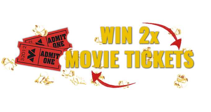 Win 2x Movie Tickets