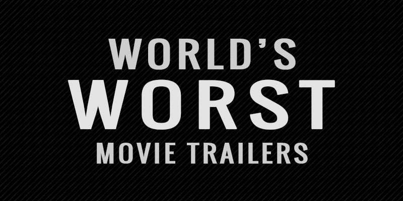 You Voted Here Are The World S Worst Movie Trailers Movie Theater Prices