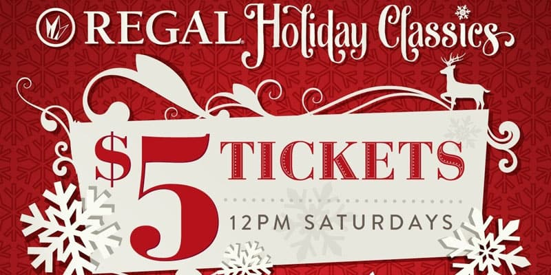 $5 Holiday Classic Regal