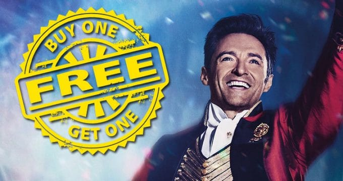 Greatest Showman Movie Buy One Get One Free Coupon