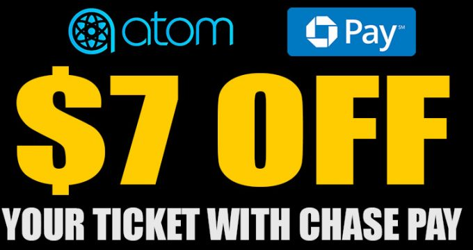 $7 Off CHASE Pay ATOM Tickets