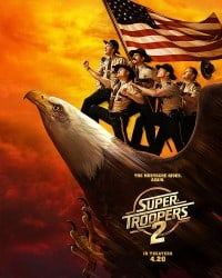 Super Troopers 2 2018 Movie Poster
