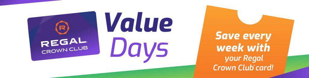 Regal Value Days